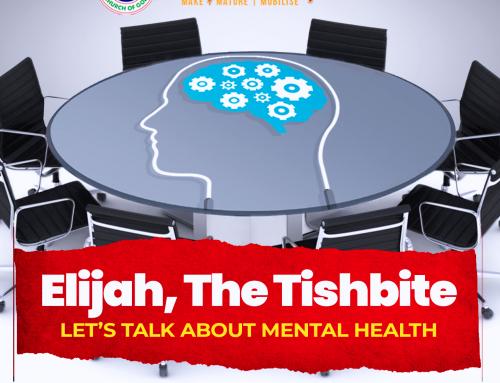 ELIJAH, THE TISHBITE – LET'S TALK ABOUT MENTAL HEALTH
